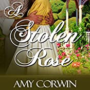 A Stolen Rose | Amy Corwin