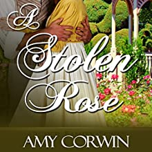 A Stolen Rose Audiobook by Amy Corwin Narrated by Ruth Urquhart