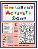 Activity Books for 5 Year Olds: An activity book with 120 puzzles, exercises and challenges for kids aged 4 to 6: Volume 1