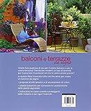 Image de Balconi e terrazzi da sogno. Tante idee per avere piante meravigliose in ogni stagione