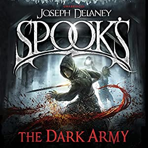 Spook's: The Dark Army Audiobook