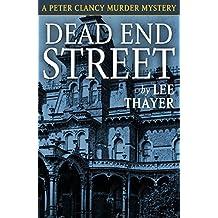 Dead End Street: A Peter Clancy Murder Mystery