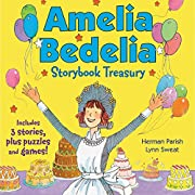 Amelia Bedelia Storybook Treasury #2 (Classic): Calling Doctor Amelia Bedelia; Amelia Bedelia and the Cat; Amelia Bedelia Bakes Off