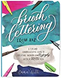 Brush Lettering from A to Z: A Fun and Comprehensive Guide to Creating Modern Calligraphy with a Brush Pen