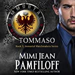 Tommaso: The Immortal Matchmakers, Inc. Series, Book 2 | Mimi Jean Pamfiloff