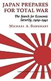 Japan Prepares Total War CB (Cornell Studies in Security Affairs (Hardcover))