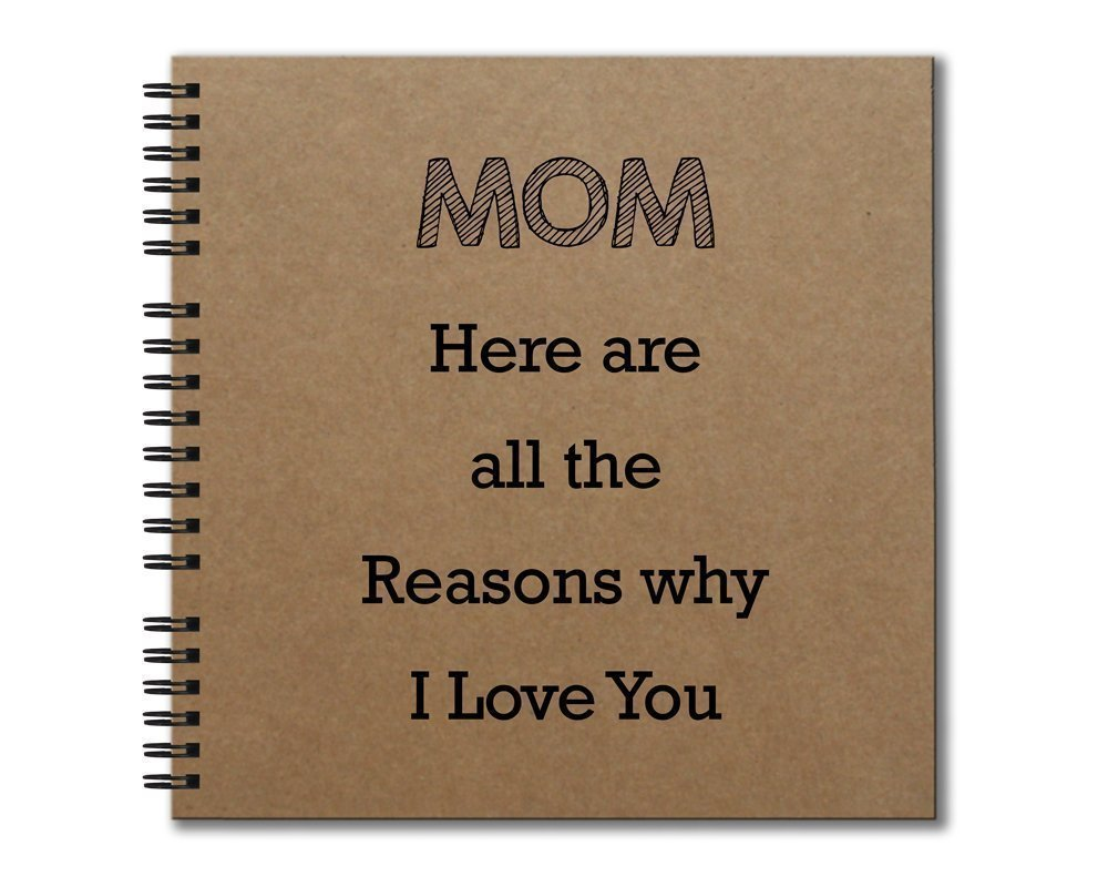 Hardcover Journal Heavyweight Chipboard MOM Here are all the Reasons why I Love You