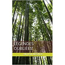 Légendes oubliées (French Edition)