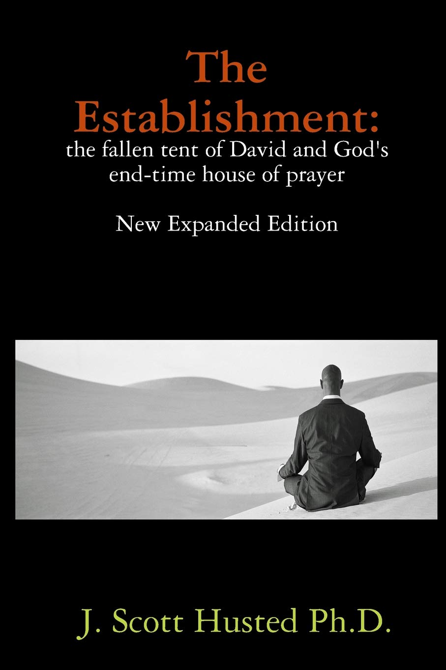 Download The Establishment: the fallen tent of David and God's end-time house of prayer ebook