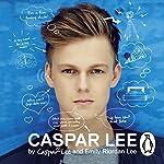 Caspar Lee | Caspar Lee,Emily Riordan Lee