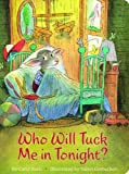 Who Will Tuck Me in Tonight?, Carol Roth, 073582178X