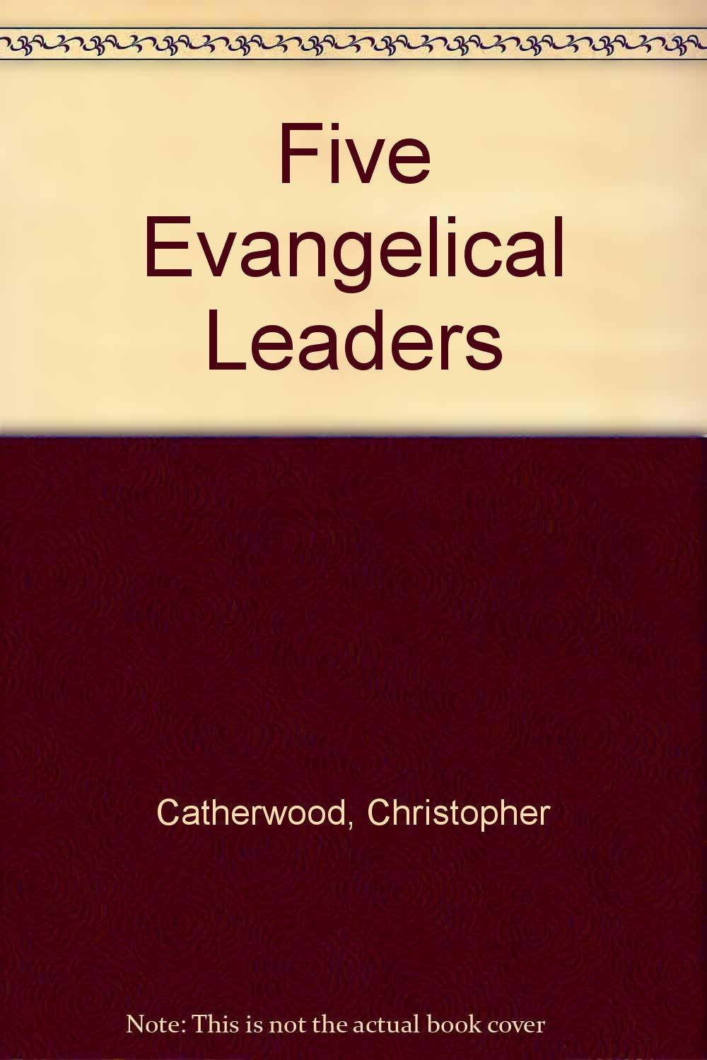 Amazonin Buy Five Evangelical Leaders Book Online At Low Prices In