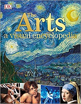 The arts a visual encyclopedia dk 9781465461780 amazon books fandeluxe Images