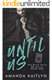 Until Us (The Black Harts MC)