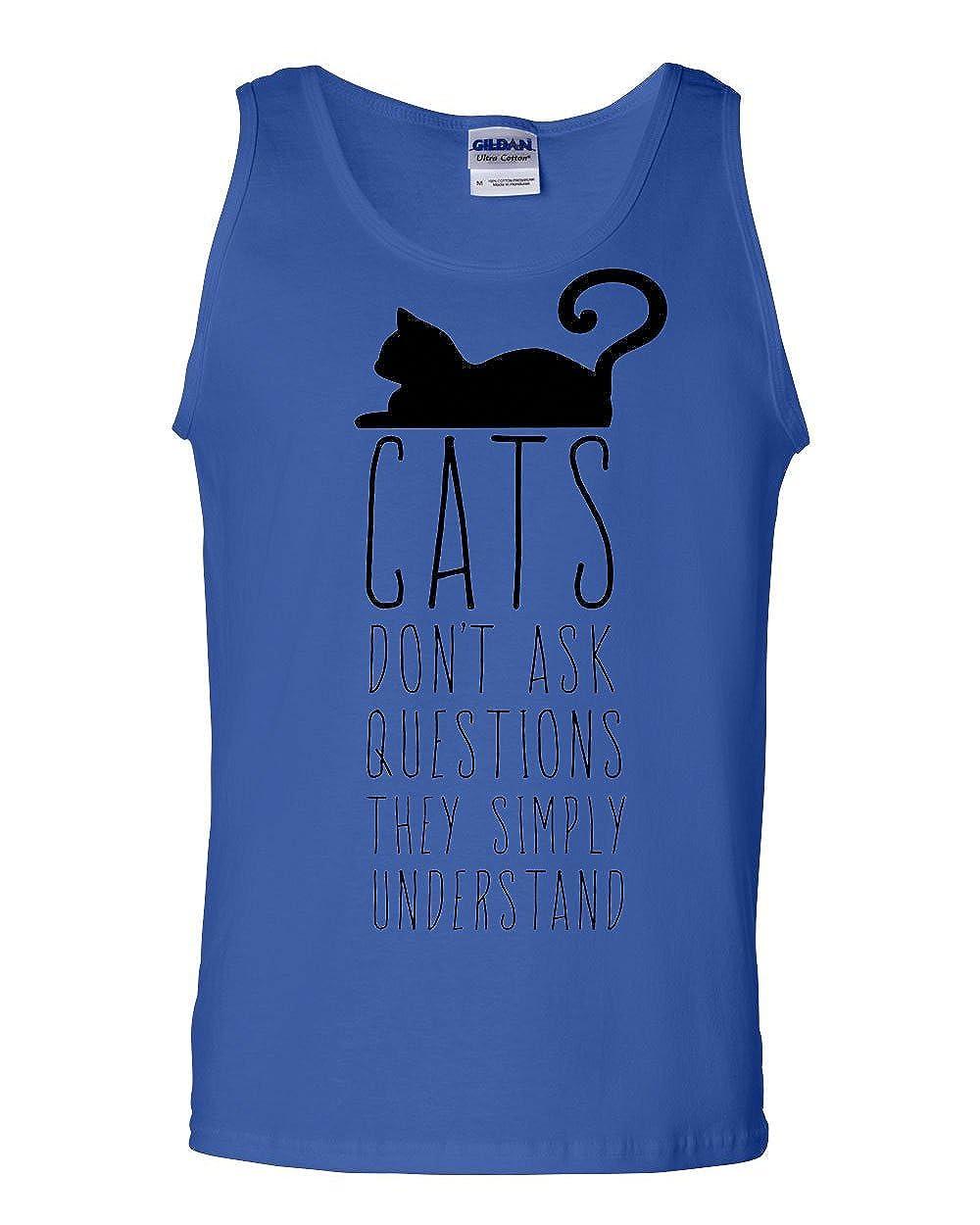 Tee Hunt Cats Dont Ask Questions Tank Top Animals Cat Pet Kitten Lovers Sleeveless