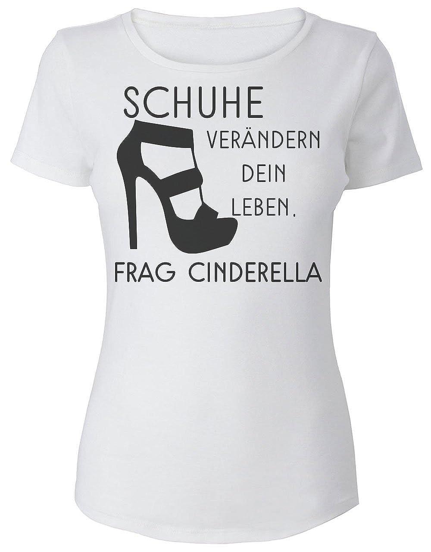 Schuhe Verandern Dein Leben Frag Cinderella Frauen Women S T Shirt