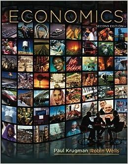 Macroeconomics by paul krugman and robin wells (2009, hardcover.