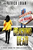 Drawing Dead (A Chase Adams FBI Thriller Book 3)