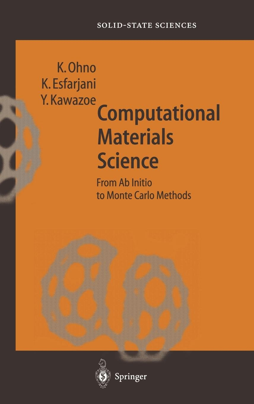 Download Computational Materials Science: From Ab Initio to Monte Carlo Methods (Springer Series in Solid-State Sciences) pdf