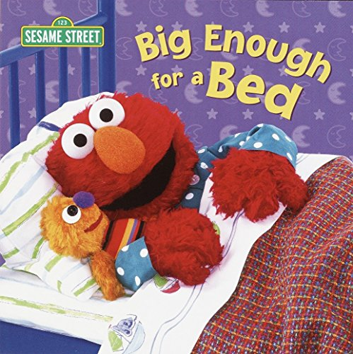 - Big Enough for a Bed (Sesame Street)