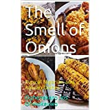 The Smell of Onions: Typical Nigerian and African Dishes