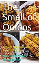 The Smell Of Onions: Typical Nigerian And African Dishes From Joselouis2k