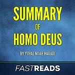 Summary of Homo Deus by Yuval Noah Harari   Includes Key Takeaways & Analysis   FastReads