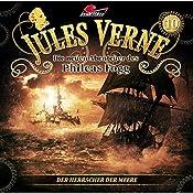 Der Herrscher der Meere (Die neuen Abenteuer des Phileas Fogg 10) | Markus Topf, Dominik Ahrens