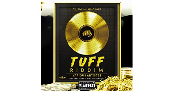 Tuff Riddim [Explicit] by Various artists on Amazon Music - Amazon com