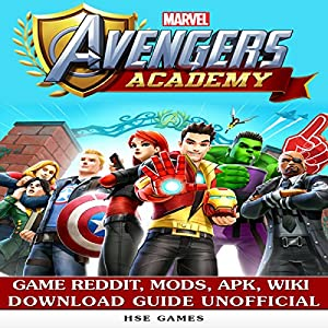 Marvel Avengers Academy Game Reddit, Mods, APK, Wiki Download Guide Unofficial Audiobook