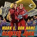Slanted Jack: Jon & Lobo, Book 2 Audiobook by Mark L. Van Name Narrated by Tom Stechschulte