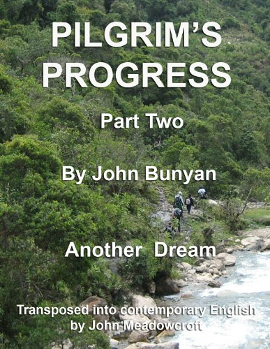 Pilgrim's Progress Part 2 in Contemporary English (Pilgrim's Progress in Contemporary English)