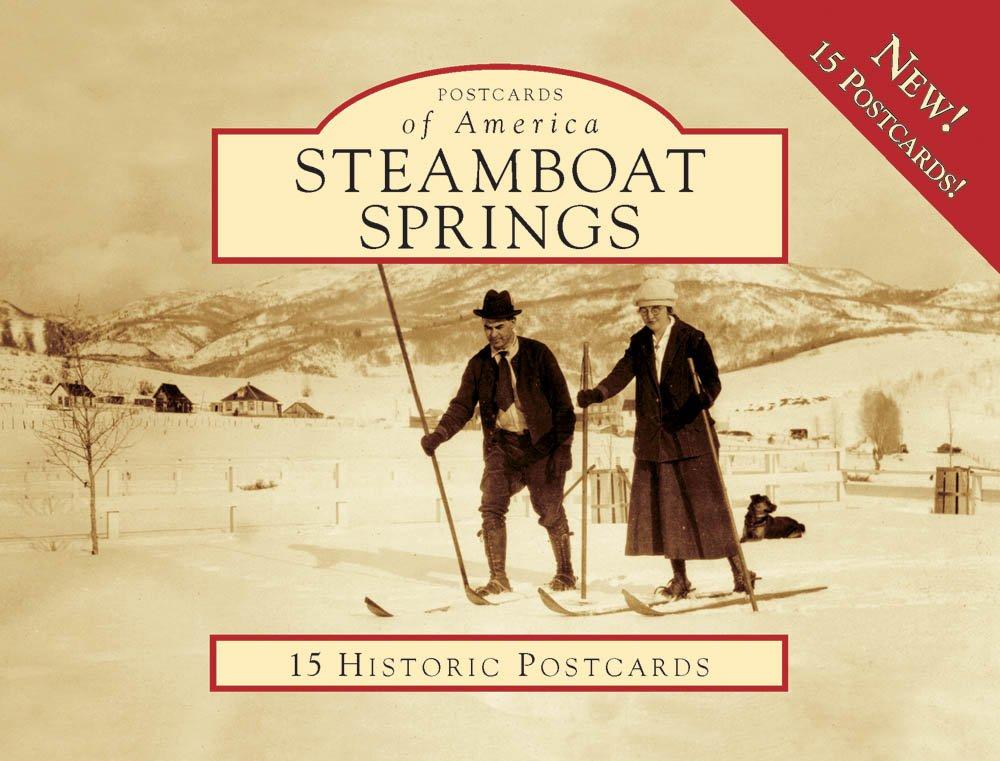 Download Steamboat Springs (Postcards of America) pdf