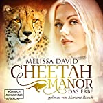 Das Erbe (Cheetah Manor 1): Das Erbe | Melissa David