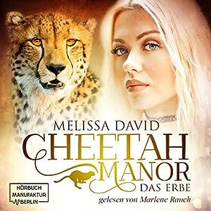 Das Erbe (Cheetah Manor 1) Hörbuch