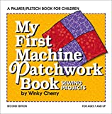 My First Machine Patchwork Book
