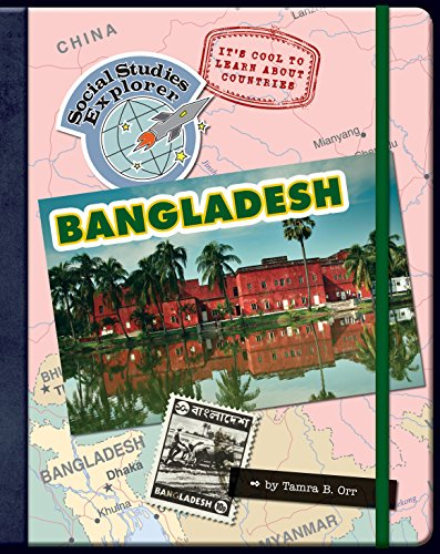 It's Cool to Learn About Countries: Bangladesh (Explorer Library: Social Studies - For Kids Pakistan About All