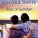Boys of Summer Audiobook by Cooper Davis Narrated by Brian Pallino