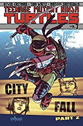 Teenage Mutant Ninja Turtles Volume 7: City Fall Part 2