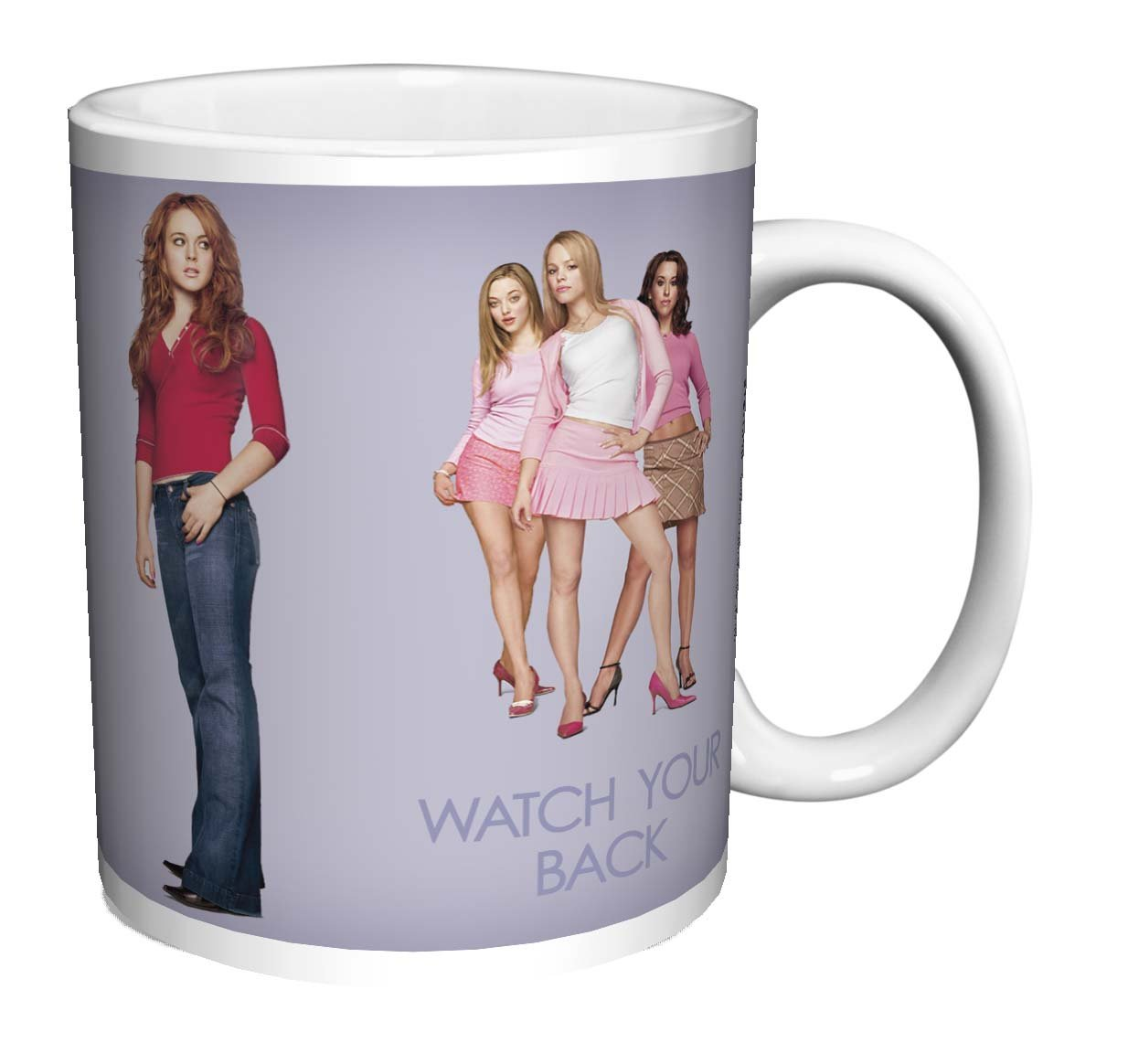 Mean Girls Watch Your Back Teen Comedy Movie Film Ceramic Gift Coffee (Tea, Cocoa) (11 OZ C HANDLE CERAMIC MUG)