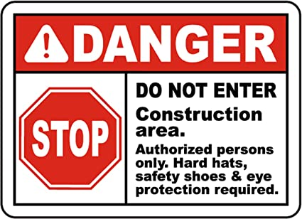 Amazon.com: Safety Sign Vinly Decal Construction Area Do Not ...