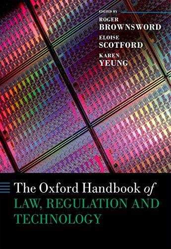 The Oxford Handbook of Law, Regulation and Technology (Oxford Handbooks) (The Oxford Handbook Of Corporate Law And Governance)