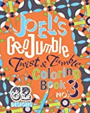 Joel's GeoJumble Twist and Tumble Coloring Book, No. 3, Joel David Waldrep, 0984686029