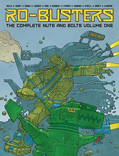 the-ro-busters-the-complete-nuts-and-bolts-vol-1-by-pat-mills-2015-10-08