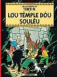 Lis aventuro de Tintin : Lou tèmple dou soulèu