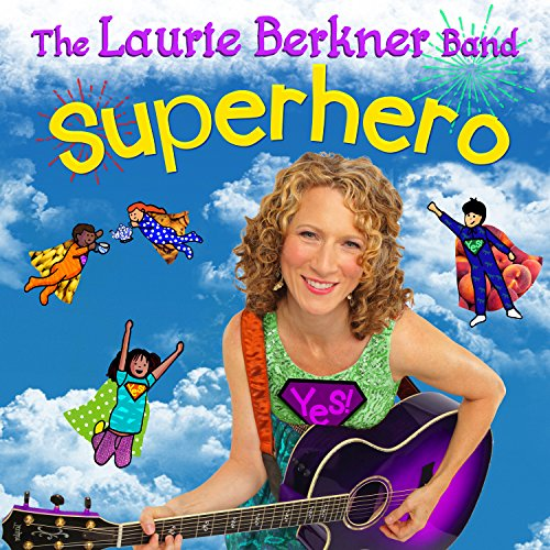 Superhero (The Best Of The Laurie Berkner Band)