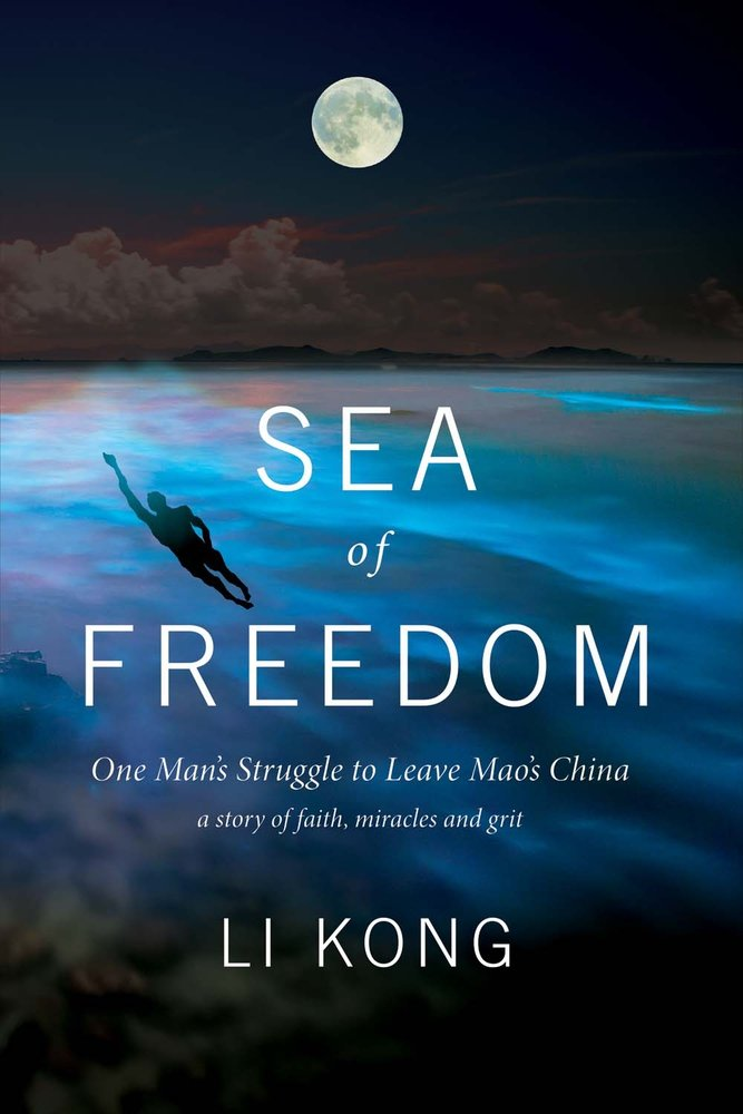 Sea of Freedom: One Man's Struggle to Leave Mao's China