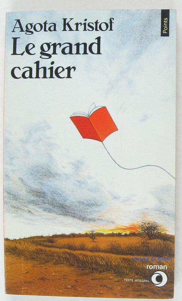 Le grand cahier: Kristof, Agota: 9782020099127: Books - Amazon.ca
