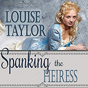 Spanking the Heiress Audiobook