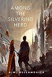 Among the Silvering Herd: A Tor.Com Original